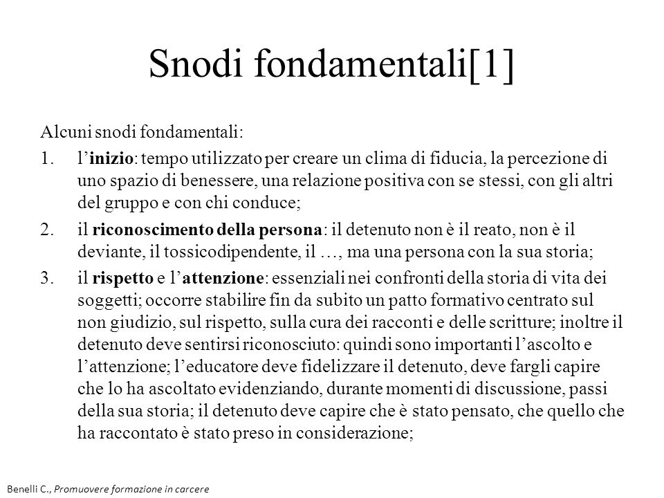 Snodi fondamentali[1] Alcuni snodi fondamentali: